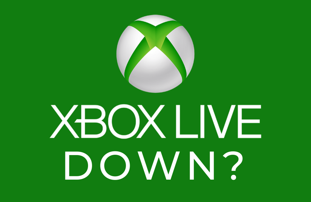 Xbox Live Down? Try These Steps